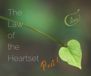 The Law of The Heartset Part 1